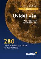 """""""Uvidět vše!"""" praktická příručka pro pozorování noční oblohy"""