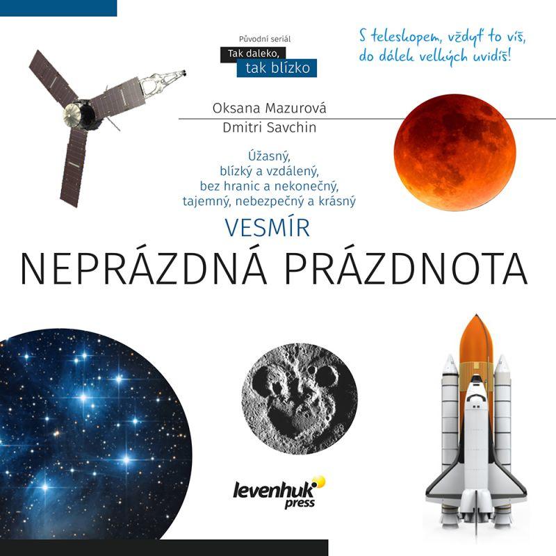 Vesmír. Neprázdná prázdnota. (O. Mazurová, D. Savchin) kniha | www.lupy-dalekohledy.cz